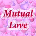 Mutual Love : tender loving care, contentment, patience and kind