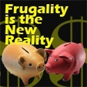Frugality is the new reality