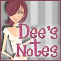 Dee&#39;s Notes