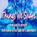 Things We Share : Travel & adventure, relationship, online relationship, long distance affair