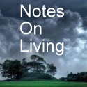 Notes on Living
