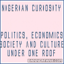 NIGERIAN CURIOSITY : Come Get Your Kicks...