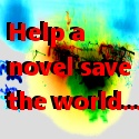 Help a novel save the world