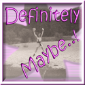 Babette's Definitely Maybe! :