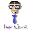 impNERD : The nerd that just keeps giving.