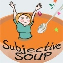 Subjective Soup :