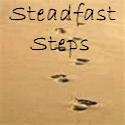 Steadfast Steps for the Lord