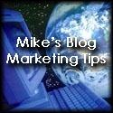 Mikes Blog Marketing Tips - 29