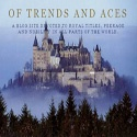 Of Trends and Aces : Lifestyle, Trends, Noble titles, People, curious trends, Europe
